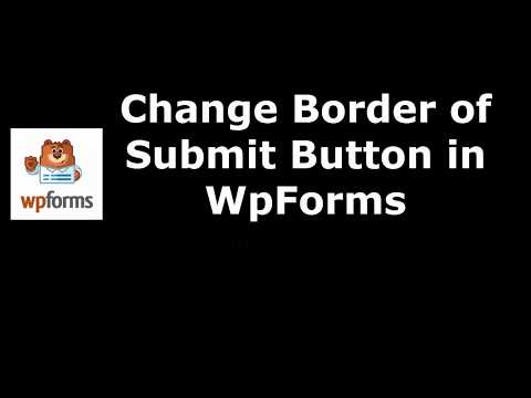 Way to Set Submit Button Border in WpForms