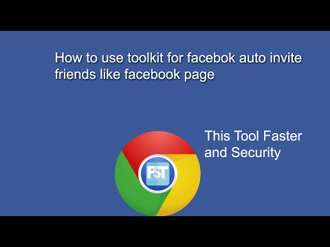How to use toolkit for facebook auto Invite all friends like page and auto add to group faster