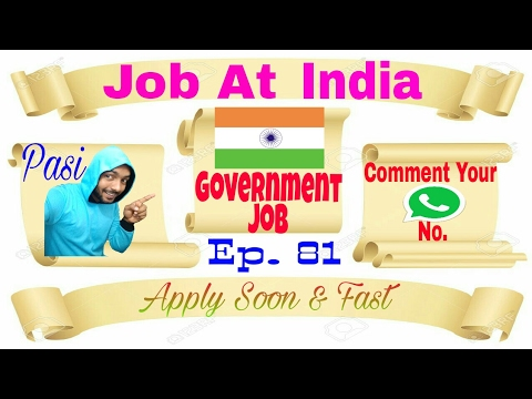 New Government Job first Time At India on this channel apply soon more coming soon Indians jobs 2017