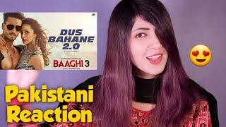 Pakistani Girl Reaction : Dus Bahane 2.0 | Baaghi 3 | Tiger S, Shraddha K