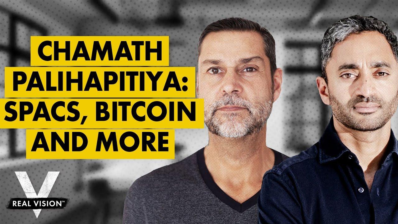 Chamath Palihapitiya on SPACs, Bitcoin, and the New World of Finance (w/ Raoul Pal)