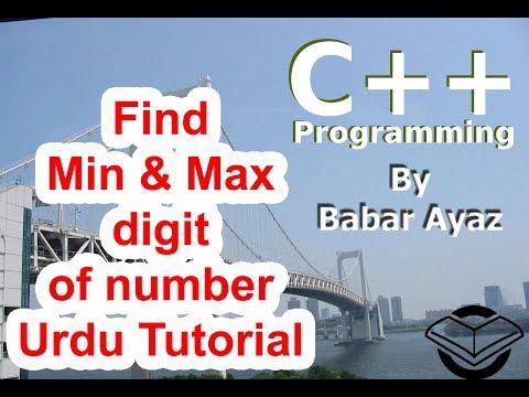 find minimum and maximum digit from number in c++ (urdu tutorial)