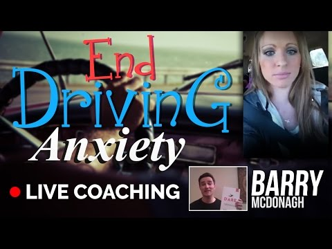 End Driving Anxiety -Live Coaching