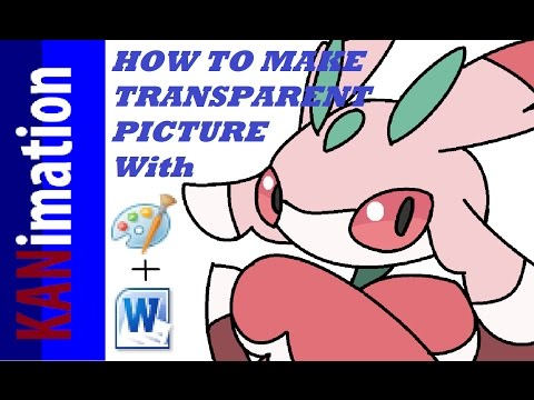 How to make MS Paint Picture became Transparent with MS Word
