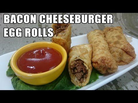Bacon Cheeseburger Egg Roll Recipe | Episode 164