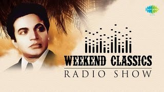 Weekend Classics Radio Show | Mahanayak Uttam Kumar | Kichhu Galpo,Kichhu Gaan