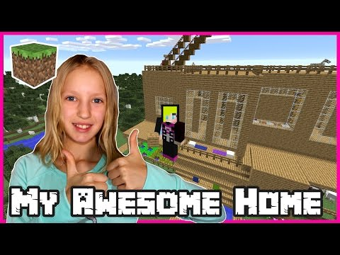 My Awesome Home / Minecraft