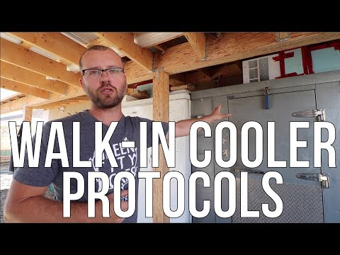 WALK-IN COOLER PROTOCOLS