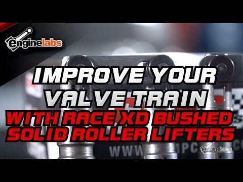 Improve Your Valve Train With Race XD Bushed Solid Roller