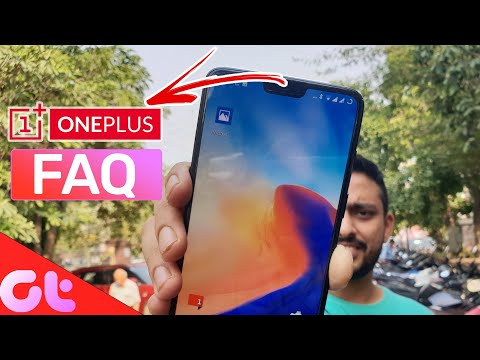 OnePlus 6 FAQs: All Your Questions Answered