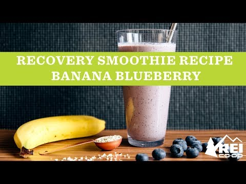 Recovery Smoothie Recipe: Banana Blueberry | REI