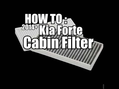How to change your Kia Forte Cabin Filter