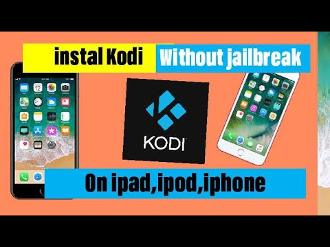 How to instal kodi on /ipad /iphone /ipod without jailbreak a build 2018