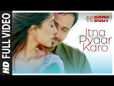 Xxx Mp4 Itna Pyaar Karo Full Video The Body Rishi K Emraan H Sobhita Vedhika Shreya G Shamir T 3gp Sex