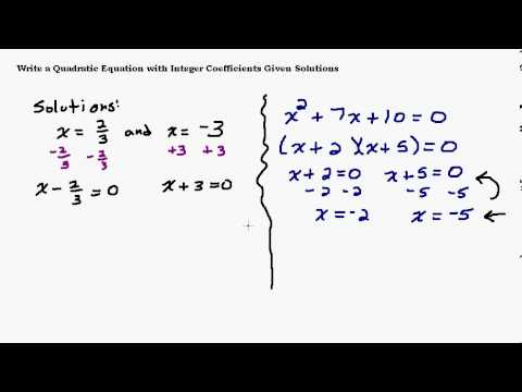 Find a Quadratic Equation When Given the Solutions