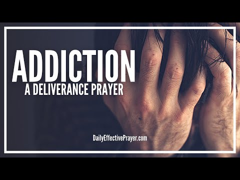 Prayer For Addiction - Break Bad Habits Now
