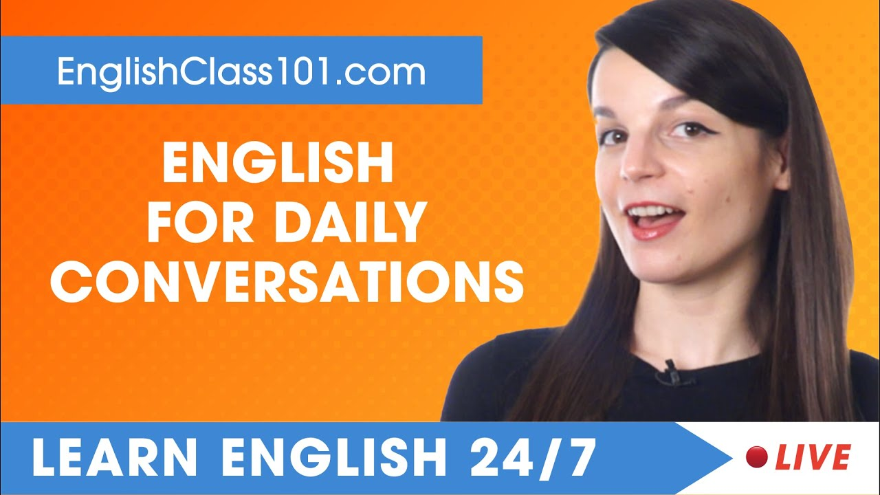 Learn English Live 24/7 🔴 English Speaking Practice - Daily Conversations  ✔