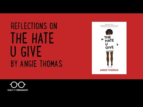 Reflections on The Hate U Give, by Angie Thomas