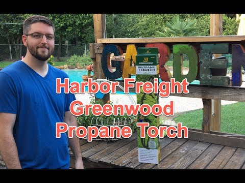 Harbor Freight Tools Greenwood Propane Torch Unboxing Item#91037