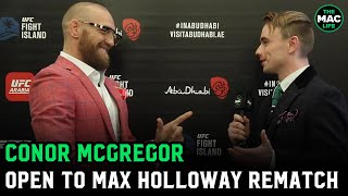"Conor McGregor on Max Holloway: ""He"