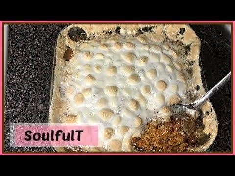 SoulfulT How To Make Sweet Potato Casserole