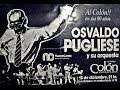 Pugliese En El Colon Osvaldo Pugliese