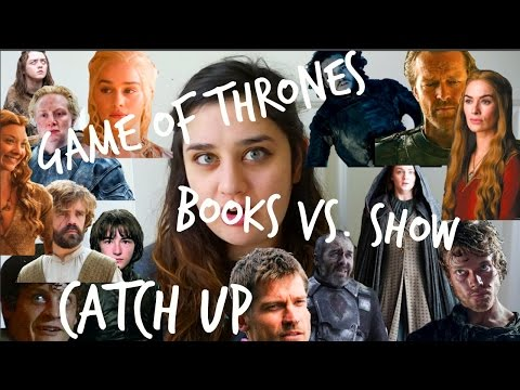 GAME OF THRONES CATCH-UP: BOOKS VS. SHOW | ReeReads