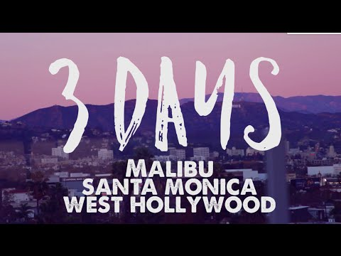 How to Spend 3 Days in Malibu, Santa Monica, and West Hollywood