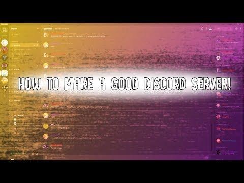 How To make a Good Discord Server!
