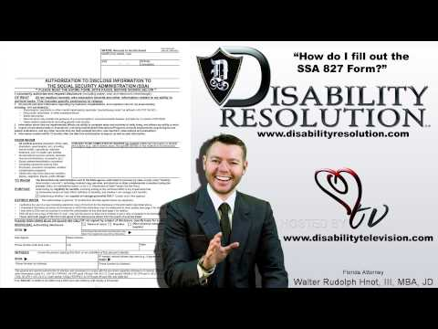 What is an SSA 827 Authorization To Release Medical Infomation Form By FL Orlando Disability Attorne
