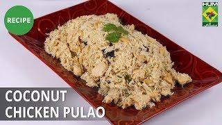 Coconut Chicken Pulao | Food Diaries | Masala TV | Zarnak Sidhwa
