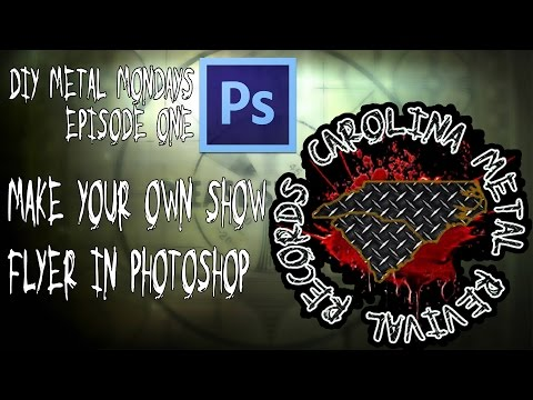 DIY Metal Mondays Ep1-Make Your Own Show Flyer in Photoshop (Tutorial)