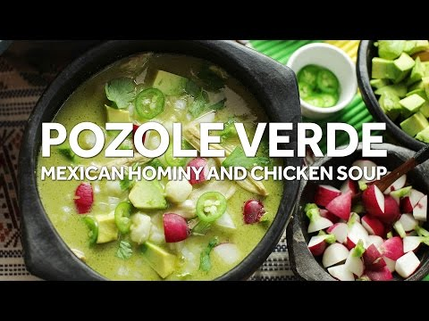 How to Make One-Pot Pozole Verde de Pollo (Mexican Hominy Soup With Chicken)