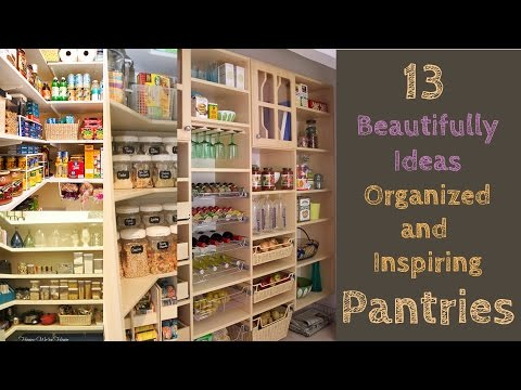 13 Beautifully Ideas Organized and Inspiring Pantries