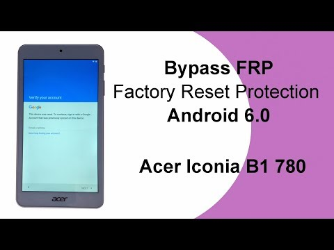 How to bypass google FRP on Acer Iconia One 7 Android 6.0 Free
