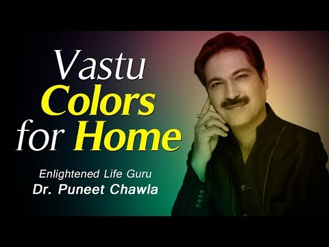 Vastu Expert Tips - How to Choose the Right Colors for Your wall ?
