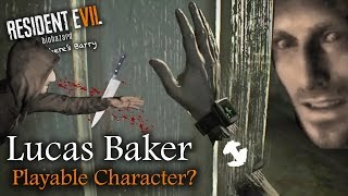RESIDENT EVIL 7 OLD THEORY | IS LUCAS BAKER A PLAYABLE CHARACTER? | RE7 Theories