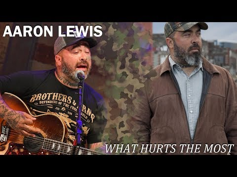 Aaron Lewis - What Hurts the Most (Acoustic)