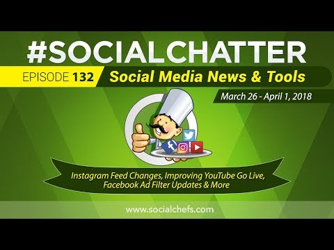 Social Media Marketing Talk Show 132 - Instagram algorithm changes and improvements to YouTube Live