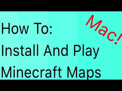 How To Install Minecraft Maps 2018!!! (Mac Only)