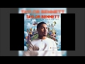 Taylor Bennett - Nobody Tell A Name (Ft. Raury)