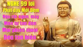 Nghe Lời Phật Dạy Mỗi Đêm Ngủ Cực Ngon May Mắn Tự Tìm Đến thuận lợi vô cùng🙏