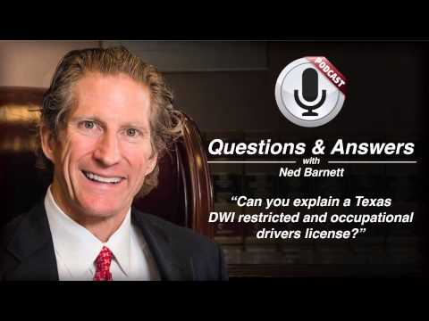 Can you explain a Texas DWI restricted and occupational drivers license?