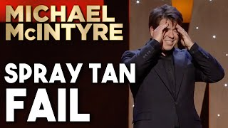 Spray Tan Fail! | Michael McIntyre Stand Up Comedy
