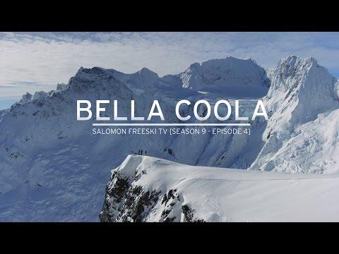 Bella Coola - Salomon Freeski TV S9 E04