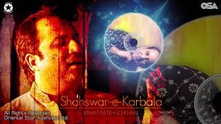 Shahswar-e-Karbala | Rahat Fateh Ali Khan | complete full version | OSA Worldwide