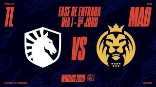 Mundial 2020: Fase de Entrada - Dia 1 | Team Liquid x MAD Lions (5º Jogo)