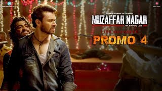 Muzaffarnagar The Burning Love | Promo 4 | Morna Entertainment | Dev Sharma
