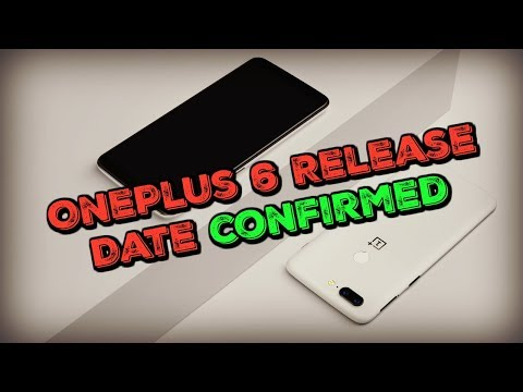 OnePlus 6 Release Date Official Confirmed | Oneplus 6 Release Date 2018