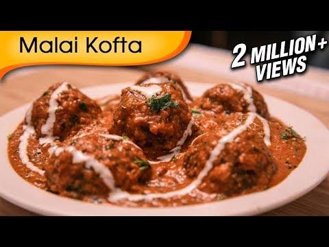 Malai Kofta - Easy To Make Popular North Indian Vegetarian Recipe By Ruchi Bharani